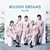 Da-iCE「BILLION DREAMS」