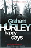 Graham Hurley Happy Days (Di Joe Faraday)