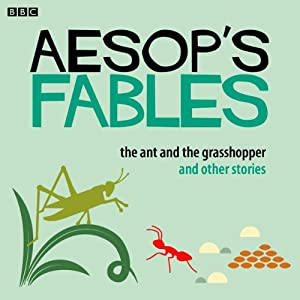 Aesop: The Ant and the Grasshopper | [Rob John (adapted by), Aesop]