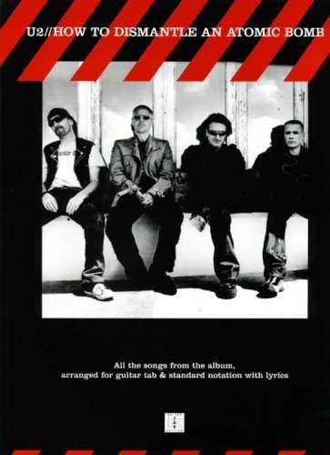 U2: For Guitar TAB: How to Dismantle An Atomic Bomb by U2 (2005) Paperback PDF
