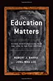 img - for Education Matters: Global Schooling Gains from the 19th to the 21st Century book / textbook / text book