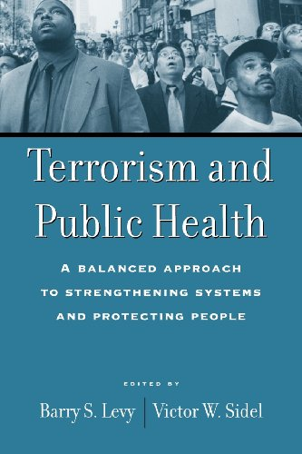 Terrorism and Public Health: A Balanced Approach to...