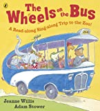 Jeanne Willis The Wheels on the Bus