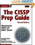 The CISSP Prep Guide: Mastering the C...