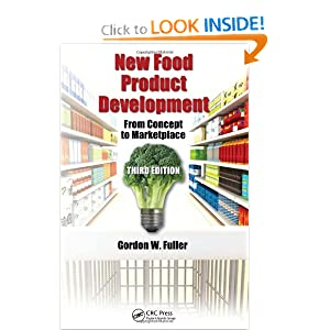 New Food Product Development: From Concept to Marketplace, Third Edition Gordon W. Fuller