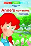 Anne's New Home (Anne of Green Gables...