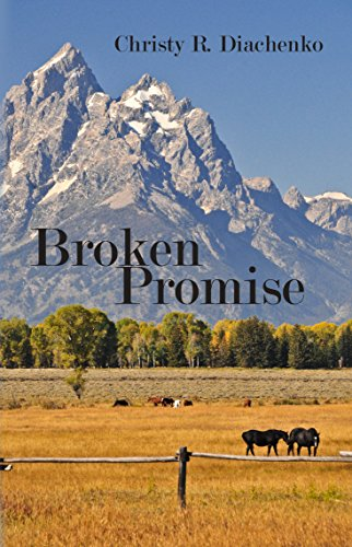 Book: Broken Promise by Christy R. Diachenko