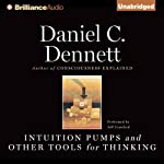 Intuition Pumps and Other Tools for Thinking | Daniel C. Dennett