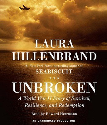 Unbroken: A World War II Story of Survival, Resilience, and Redemption [UNBROKEN 11D] [Compact Disc]