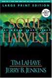 Soul Harvest (Left Behind, Book 4)