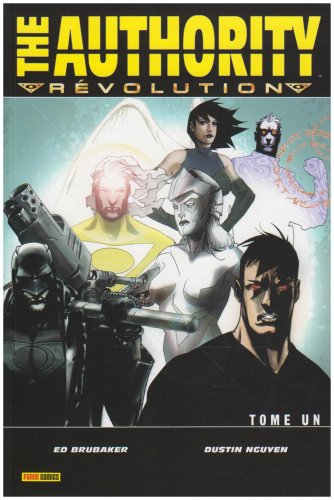 The Authority : Révolution, Tome 1