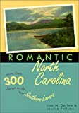 img - for Romantic North Carolina (Romantic South) by Lisa Dellwo (2001-07-03) book / textbook / text book