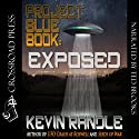 Project Blue Book: Exposed (       UNABRIDGED) by Kevin Randle Narrated by Ted Brooks
