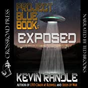 Project Blue Book: Exposed | [Kevin Randle]