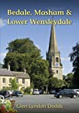 img - for Bedale, Masham & Lower Wensleydale book / textbook / text book