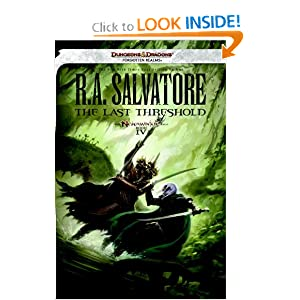The Last Threshold: Neverwinter Saga, Book IV (Forgotten Realms) by R. A. Salvatore