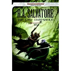 The Last Threshold: Neverwinter Saga, Book IV by R. A. Salvatore