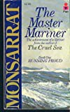 The Master Mariner: Running Proud (0330258451) by Nicholas Monsarrat