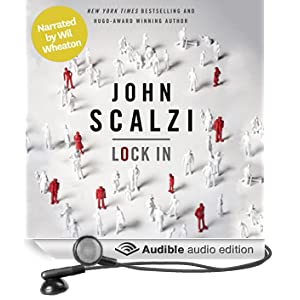 Lock In (Narrated by Wil Wheaton) (Unabridged)
