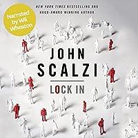 Lock In (Narrated by Wil Wheaton) (       ungekürzt) von John Scalzi Gesprochen von: Wil Wheaton