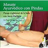 Masaje ayurvédico con Pindas (libro + DVD)