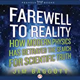 img - for Farewell to Reality: How Modern Physics Has Betrayed the Search for Scientific Truth book / textbook / text book