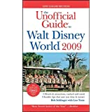 The Unofficial Guide Walt Disney World 2009 (Unofficial Guides) ~ Bob Sehlinger