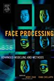 img - for Face Processing: Advanced Modeling and Methods book / textbook / text book