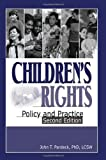 img - for Children's Rights: Policy and Practice, Second Edition 2nd edition by Pardeck, Jean A. (2006) Hardcover book / textbook / text book