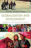 img - for Globalization and Development Volume III: In search of a new development paradigm book / textbook / text book