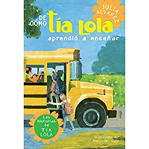 De cómo tía Lola aprendió a enseñar [How Tia Lola Learned to Teach] Audiobook