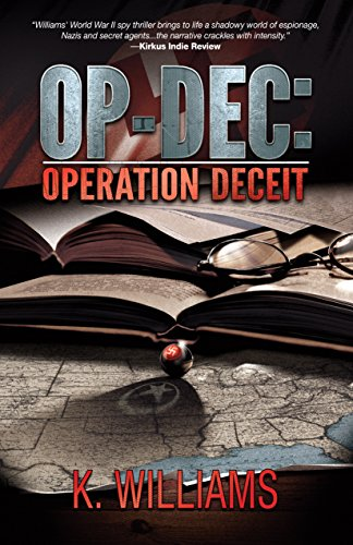 OP-DEC: Operation Deceit by K. Williams ebook deal