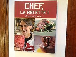 CHEF LA RECETTE ; PETIT FORMAT
