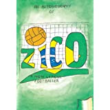 Zico: An Autobiography of a Non-League Footballer