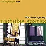 Wie ein einziger Tag | Nicholas Sparks
