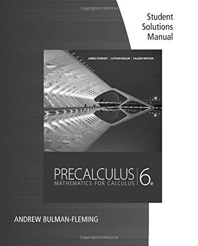Precalculus Student Solution Manual: Mathematics for Calculus