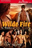 Wilde Fire [The Brothers of Wilde, Nevada 2] (Siren Publishing LoveXtreme Forever - Serialized) Reviews