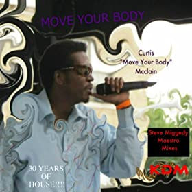 Move your body the house music anthem steve miggedy for Instrumental house music