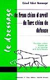 echange, troc Robert Dommanget - Le Dressage de Fram, les Lettres au P.Clodomir, le Dressage de Turc