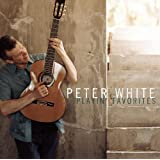 Playin' Favorites ~ Peter White