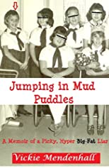 Jumping in Mud Puddles
