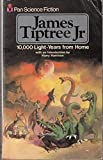 Ten Thousand Light Years from Home (0330248952) by James Tiptree