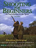 Shooting for Beginners: An Introduction to the Sport, 2nd Edition