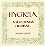 Hygieia: A Woman's Herbal