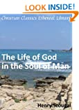 The Life of God in the Soul of Man - Enhanced Version