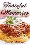 Tasteful Memories: A Collection of Fa…