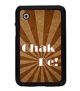 Chak De 2D Hard Polycarbonate Designer Back Case Cover for Samsung Galaxy Tab 2 :: Samsung Galaxy Tab 2 P3100