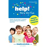 Help!..We've Got Kids: 17th Annual Edition 2011by Tracie Wagman