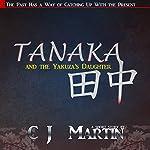 Tanaka and the Yakuza's Daughter | CJ Martin