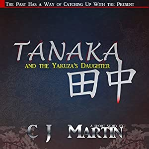Tanaka and the Yakuza's Daughter Audiobook